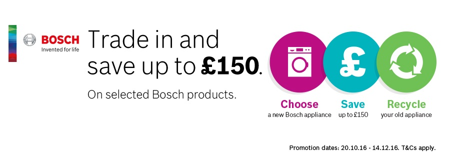 Bosch Trade In Save Up To £150