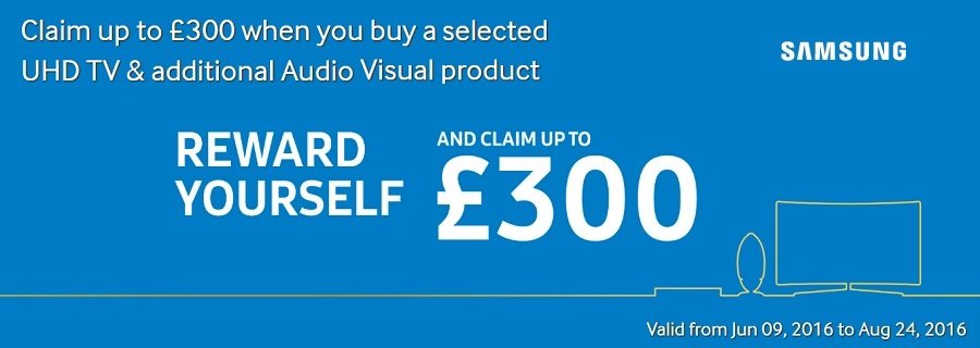 samsung reward yourself with up to £300 reward