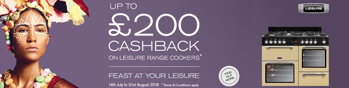 Leisure Range Cooker up to £200 Cashback Promotion