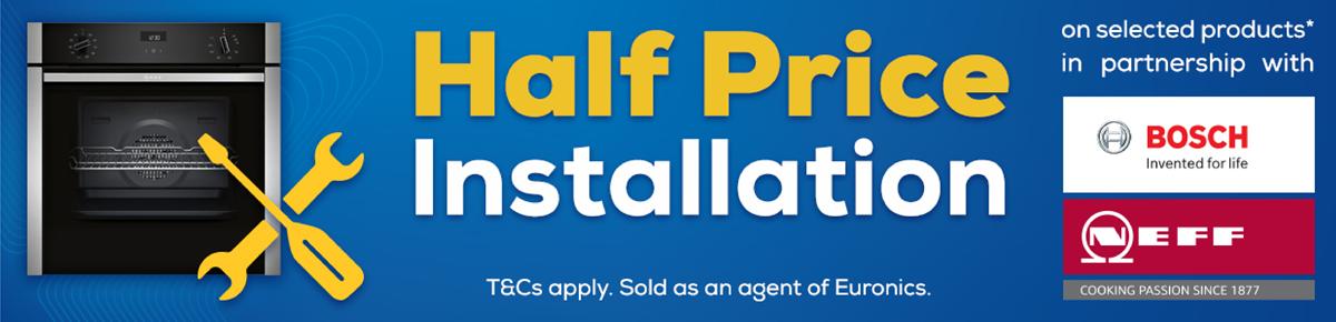Local Half Price Installation on Bosch Appliances